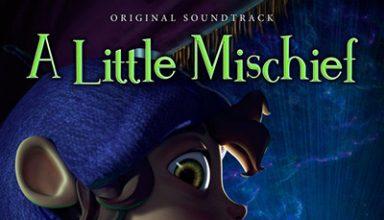 دانلود موسیقی متن فیلم A Little Mischief توسط Jerome Leroy