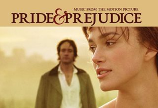 دانلود موسیقی متن فیلم Pride & Prejudice – توسط Dario Marianelli