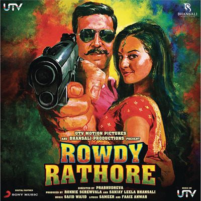 دانلود موسیقی متن فیلم Rowdy Rathore – توسط Sajid - Wajid