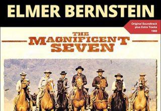 دانلود موسیقی متن فیلم The Magnificent Seven – توسط Elmer Bernstein