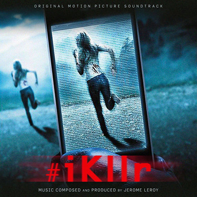 دانلود موسیقی متن فیلم #iKllr – توسط Jerome Leroy
