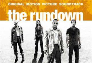 دانلود موسیقی متن فیلم The Rundown – توسط Harry Gregson-Williams