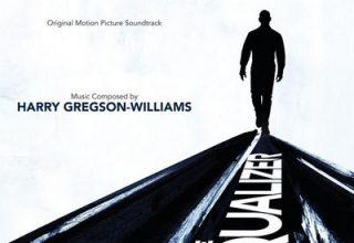 دانلود موسیقی متن فیلم The Equalizer – توسط Harry Gregson-Williams
