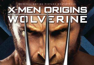 دانلود موسیقی متن فیلم X-Men Origins: Wolverine – توسط Harry Gregson-Williams