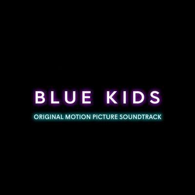 دانلود موسیقی متن فیلم Blue Kids