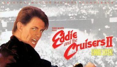دانلود موسیقی متن فیلم Eddie and the Cruisers II: Eddie Lives!