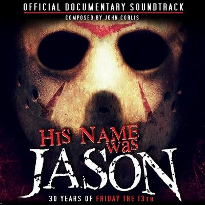 دانلود موسیقی متن فیلم His Name Was Jason: 30 Years of Friday the 13th