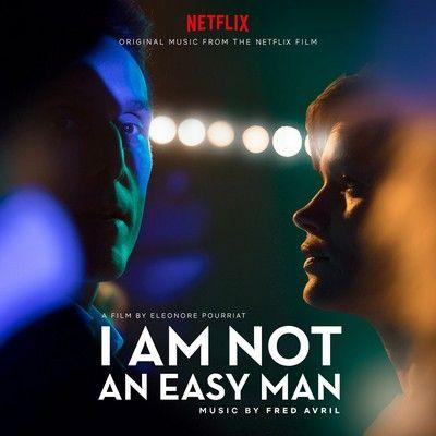 دانلود موسیقی متن فیلم I Am Not an Easy Man