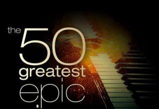 دانلود آلبوم موسیقی The 50 Greatest Epic Piano Pieces توسط Johannes Bornlof