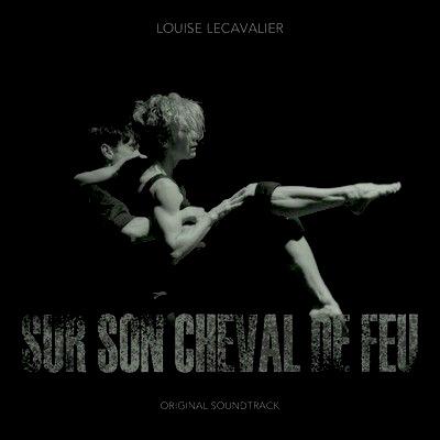 دانلود موسیقی متن فیلم Louise Lecavalier: Sur son Cheval de Feu