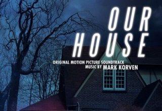 دانلود موسیقی متن فیلم Our House