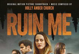 دانلود موسیقی متن فیلم Ruin Me