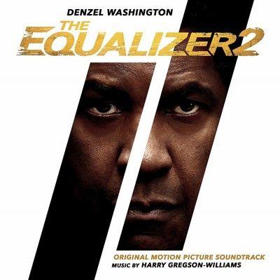 دانلود موسیقی متن فیلم The Equalizer 2