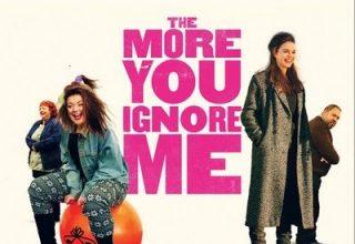 دانلود موسیقی متن فیلم The More You Ignore Me
