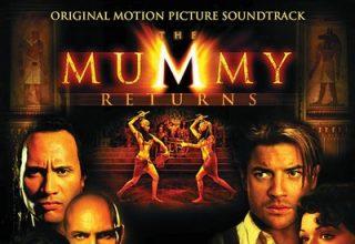 دانلود موسیقی متن فیلم The Mummy Returns