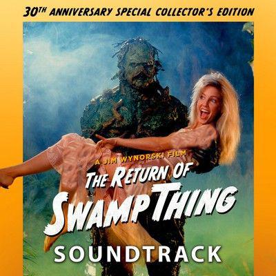 دانلود موسیقی متن فیلم The Return of Swamp Thing