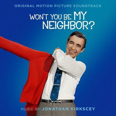 دانلود موسیقی متن فیلم Won't You Be My Neighbor?
