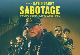 دانلود موسیقی متن فیلم Sabotage – توسط David Sardy