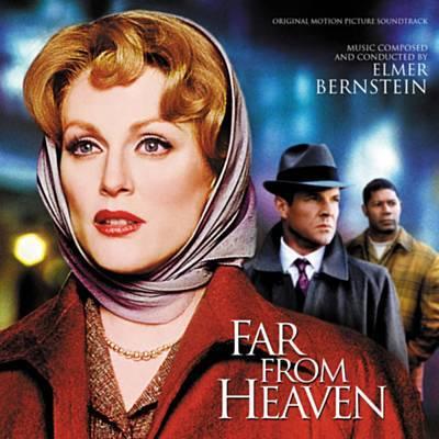 دانلود موسیقی متن فیلم Far From Heaven – توسط Elmer Bernstein