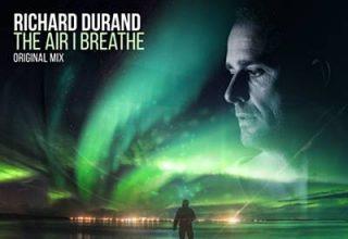 دانلود قطعه موسیقی The Air I Breathe توسط Richard Durand