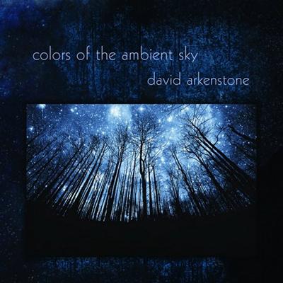 دانلود آلبوم موسیقی Colors of the Ambient Sky توسط David Arkenstone