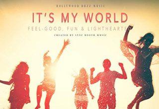 دانلود آلبوم موسیقی It's My World توسط Hollywood Buzz Music
