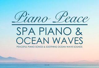 دانلود آلبوم موسیقی Spa Piano & Ocean Waves توسط Piano Peace