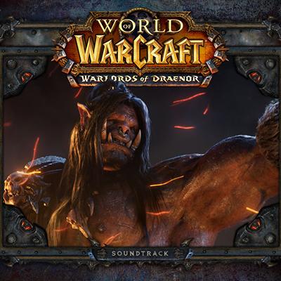 دانلود موسیقی متن بازی World of Warcraft: Warlords of Draenor – توسط Jason Heyes, Glenn Stafford, Tracy Bush, VA