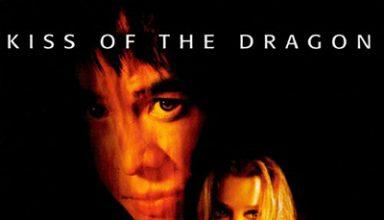 دانلود موسیقی متن فیلم Kiss of the Dragon – توسط Craig Armstrong