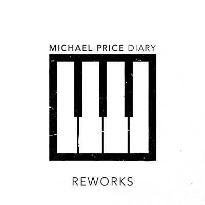 دانلود آلبوم موسیقی Diary Reworks توسط Michael Price