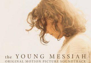 دانلود موسیقی متن فیلم The Young Messiah – توسط John Debney