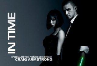 دانلود موسیقی متن فیلم In Time – توسط Craig Armstrong