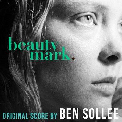 دانلود موسیقی متن فیلم Beauty Mark