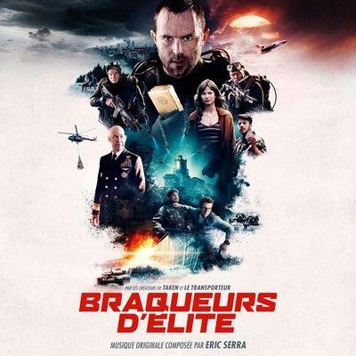 دانلود موسیقی متن فیلم Braqueurs d'élite