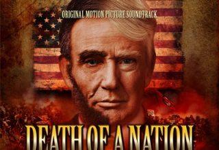 دانلود موسیقی متن فیلم Death of a Nation