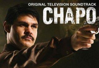 دانلود موسیقی متن سریال El Chapo