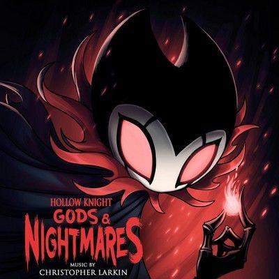 دانلود موسیقی متن بازی Hollow Knight - Gods & Nightmares