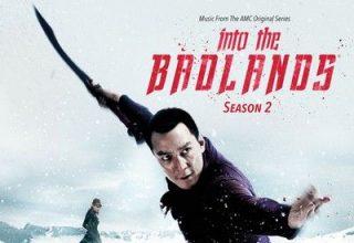 دانلود موسیقی متن فصل 2 سریال Into The Badlands