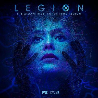 دانلود آلبوم موسیقی متن It's Always Blue از سریال Legion