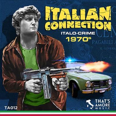 دانلود موسیقی متن فیلم Italian Connection - Italo Crime 1970s