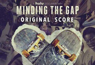 دانلود موسیقی متن فیلم Minding the Gap