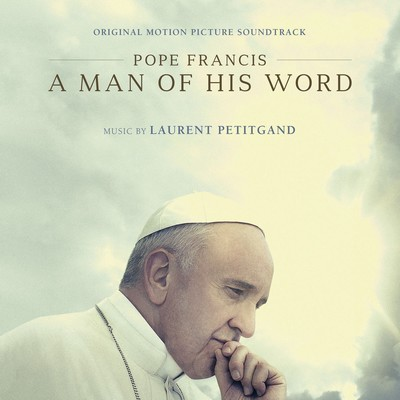 دانلود موسیقی متن فیلم Pope Francis: A Man of His Word