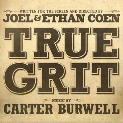 دانلود موسیقی متن فیلم True Grit – توسط Carter Burwell