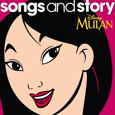 دانلود موسیقی متن فیلم Songs and Story: Mulan