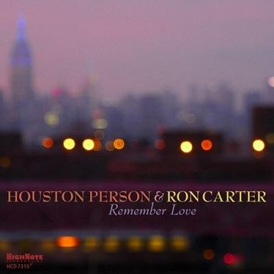 دانلود آلبوم موسیقی Remember Love توسط Houston Person, Ron Carter