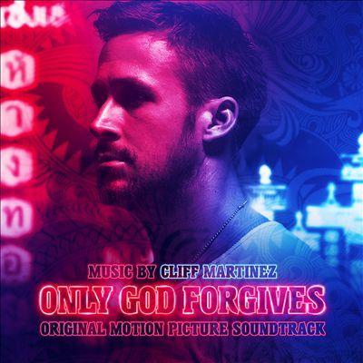 دانلود موسیقی متن فیلم Only God Forgives – توسط Cliff Martinez