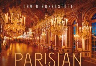 دانلود آلبوم موسیقی Parisian Lounge توسط David Arkenstone