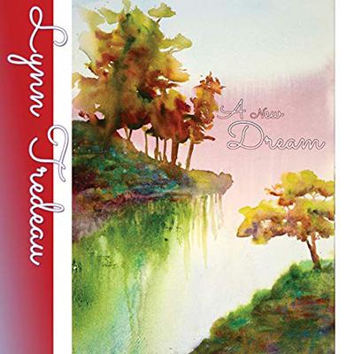 دانلود آلبوم موسیقی A New Dream توسط Lynn Tredeau