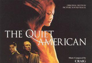 دانلود موسیقی متن فیلم The Quiet American – توسط Craig Armstrong