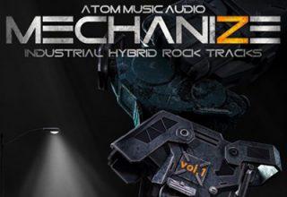 دانلود آلبوم موسیقی Mechanize, Vol. 1: Industrial Hybrid Rock Tracks توسط Atom Music Audio
